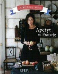 Apetyt na Francję Mimi Thorisson