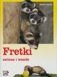Fretki zwinne i wesołe Martin Ullrich