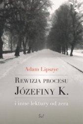 Rewizja procesu Józefiny K. Adam Lipszyc