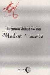 Madryt 11 marca Zuzanna Jakubowska