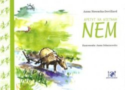 Apetyt na Vietnam Nem Anna Nowacka-Devillard