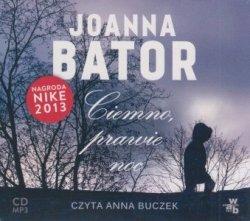 Ciemno prawie noc (CD mp3)  Joanna Bator
