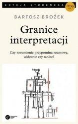 Granice interpretacji Bartosz Brożek (pocket)