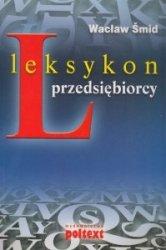 Leksykon przedsiębiorcy Wacław Smid