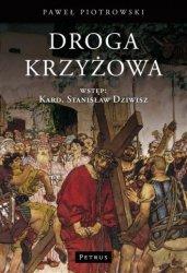 Droga Krzyżowa Paweł Piotrowski
