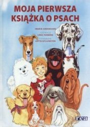 Moja pierwsza książka o psach Ingrid Andersson