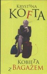 Kobieta z bagażem Krystyna Kofta