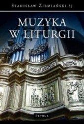 Muzyka w liturgii Stanisław Ziemiański SJ