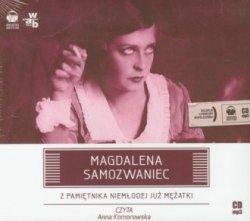 Z pamiętnika niemłodej już mężatki (CD mp3) Magdalena Samozwaniec
