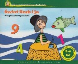 Świat liczb i ja Domowa Akademia Przedszkolaka (5-6 lat) Małgorzata Czyżowska