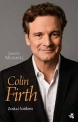 Colin Firth Zostać królem Sandro Monetti