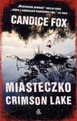 Miasteczko Crimson Lake Candice Fox