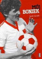 Mój Boniek Jacek Sarzało