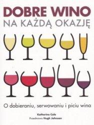 Dobre wino na każdą okazję Katherine Cole