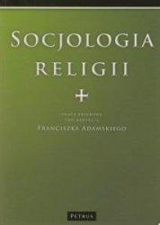 Socjologia religii Franciszek Adamski