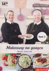 Makarony na gorąco Siostry Salomei