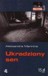 Ukradziony sen Aleksandra Marinina