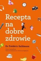 Recepta na dobre zdrowie Frederic Saldmann