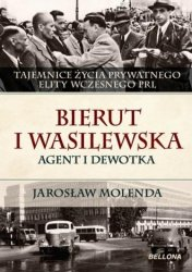 Bierut i Wasilewska Agent i dewotka Jarosław Molenda