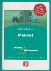 Makbet William Szekspir Lektura z opracowaniem