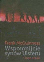 Wspomnijcie synów Ulsteru i inne sztuki Frank McGuinness
