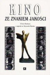 Kino ze znakiem jakości 15-lecie Konkursu o nagrodę im. Krzysztofa Mętraka red. Magdalena Koperska