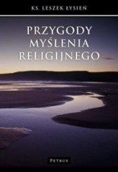 Przygody myślenia religijnego  ks Leszek Łysień