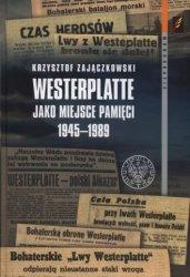 Westerplatte jako miejsce pamięci 1945-1989 Krzysztof Zajączkowski