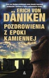 Pozdrowienia z epoki kamiennej Erich von Daniken