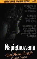Napiętnowana Dramaty kobiet Prawdziwe historie  Anna Maria Scarfo
