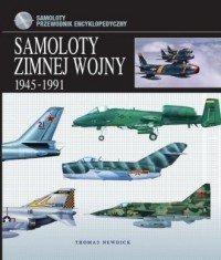 Samoloty zimnej wojny 1945-1991 Thomas Newdick