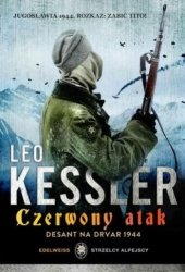 Czerwony atak Desant na Drvar 1944 Leo Kessler