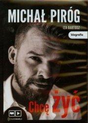 Chcę żyć (CD mp3) Iza Bartosz, Michał Piróg