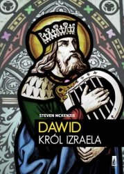 Dawid Król Izraela Steven L McKenzie