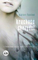Kruchość skrzydeł Karen Foxlee