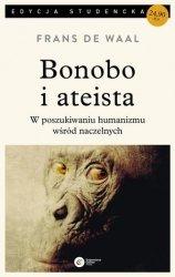 Bonobo i ateista. W poszukiwaniu humanizmu wśród naczelnych Frans de Waal (pocket)