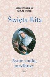 Święta Rita Życie cuda modlitwy Remo Piccolomini Natalino Monopoli