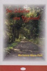 Im Schatten von Yggdrasil Marianna K Fiett