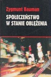 Społeczeństwo w stanie oblężenia Zygmunt Bauman
