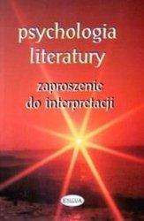 Psychologia literatury Zaproszenie do interpretacji