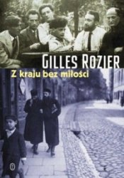 Z kraju bez miłości Gilles Rozier