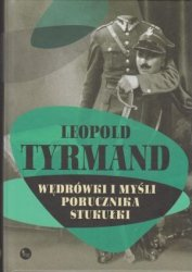 Wędrówki i myśli porucznika Stukułki Leopold Tyrmand