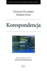 Korespondencja Gustave Flaubert George Sand