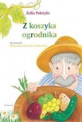 Z koszyka ogrodnika Zofia Poletyło