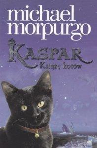 Kaspar Książę kotów Michael Morpurgo