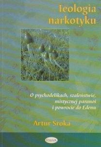 Teologia narkotyku Artur Sroka