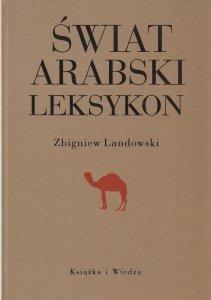 Świat arabski Leksykon Zbigniew Landowski