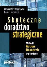Skuteczne doradztwo strategiczne Aleksander Chrostowski, Dariusz Jemielniak