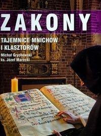 Znalezione obrazy dla zapytania Michał Grychowski ks. Józef Marecki : Zakony - Tajemnice mnichów i klasztorów