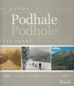 Podhale Trzy epoki / Podhole Trzý epóki Maciej Pinkwart